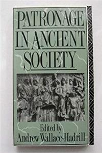 Download PATRONAGE IN ANCIENT SOCIETY (Leicester-Nottingham Studies in Ancient Society, Volume 1) djvu