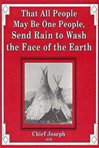 Download That All People May Be One People, Send Rain to Wash the Face of the Earth djvu