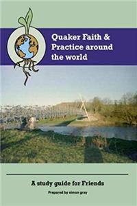 Download Quaker Faith and Practice Around the World: A Study Guide for Friends djvu