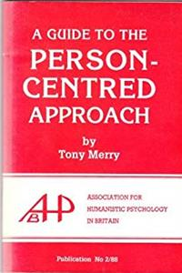 Download A Guide to the Person-centred Approach (Publication) djvu