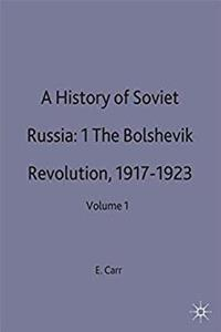 Download A History of Soviet Russia: 1 The Bolshevik Revolution, 1917-1923: Volume 1 djvu