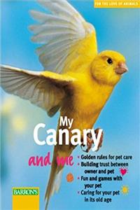Download My Canary and Me (For the Love of Animals Series) djvu