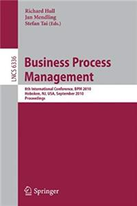 Download Business Process Management: 8th International Conference, BPM 2010, Hoboken, NJ, USA, September 13-16, 2010, Proceedings (Lecture Notes in Computer Science) djvu