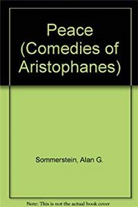 Download Peace (Comedies of Aristophanes) (English and Ancient Greek Edition) djvu