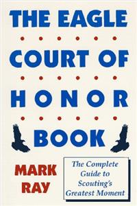 Download The Eagle Court of Honor Book djvu