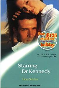 Download Starring Doctor Kennedy (Mills  Boon Medical) djvu