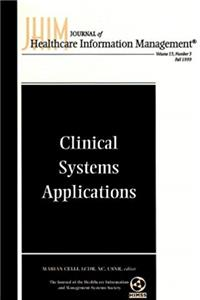 Download Clinical Systems Applications: Journal of Healthcare Information Management, Volume 13, Number 3 (J-B JHIM Single Issue Health Care Information MGMT) djvu