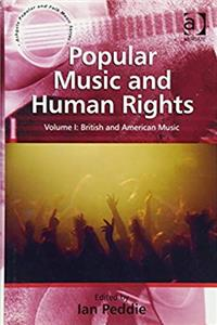 Download Popular Music and Human Rights: Volume I: British and American Music (Ashgate Popular and Folk Music Series) djvu