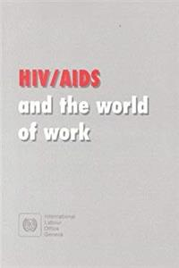 Download HIV/AIDS and the World of Work: ILO Code of Practice djvu