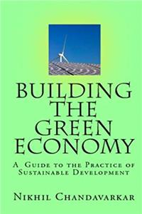 Download Building The Green Economy: A Guide To The Practice Of Sustainable Development djvu