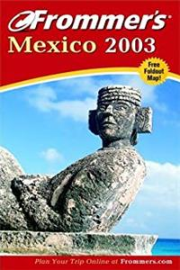 Download Frommer's Mexico 2003 (Frommer's Complete Guides) djvu