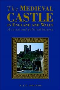 Download The Medieval Castle in England and Wales: A Social and Political History djvu