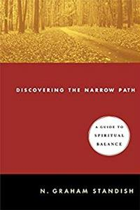 Download Discovering the Narrow Path: A Guide to Spiritual Balance djvu
