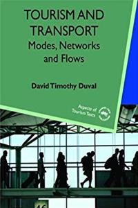 Download Tourism and Transport: Modes, Networks and Flows (ASPECTS OF TOURISM) djvu