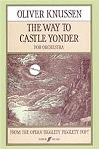 Download The Way to Castle Yonder: Full Score (Faber Edition) djvu
