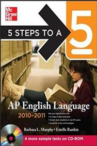 Download 5 Steps to a 5 AP English Language with CD-ROM, 2010-2011 Edition (5 Steps to a 5 on the Advanced Placement Examinations Series) djvu