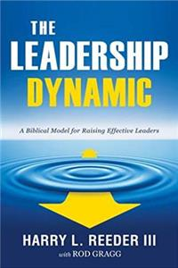 Download The Leadership Dynamic: A Biblical Model for Raising Effective Leaders djvu