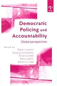 Download Democratic Policing and Accountability: Global Perspectives djvu