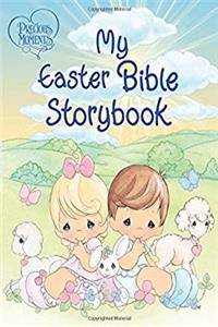 Download Precious Moments: My Easter Bible Storybook djvu