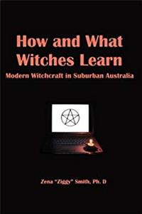 Download How and What Witches Learn: Modern Witchcraft in Suburban Australia djvu