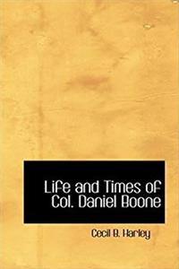 Download Life and Times of Col. Daniel Boone djvu