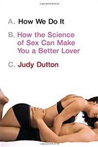 Download How We Do It: How the Science of Sex Can Make You a Better Lover djvu