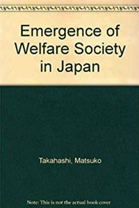 Download Emergence of Welfare Society in Japan djvu
