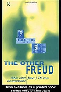 Download The Other Freud: Religion, Culture and Psychoanalysis djvu